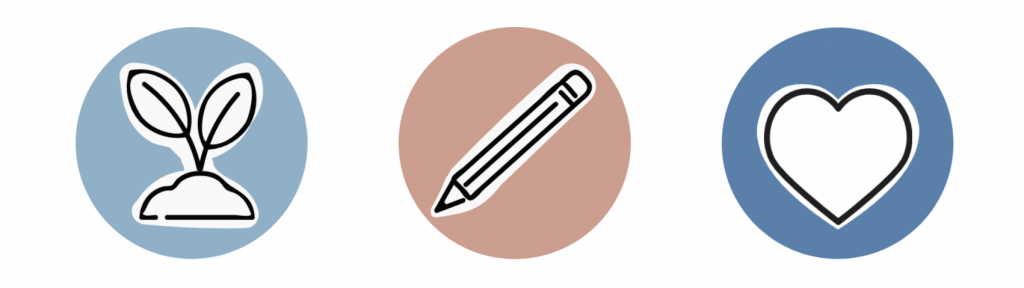 A graphic with three circles side by side. The first is of a plant, the second a pencil, and the last a heart all on solid colour backgrounds.