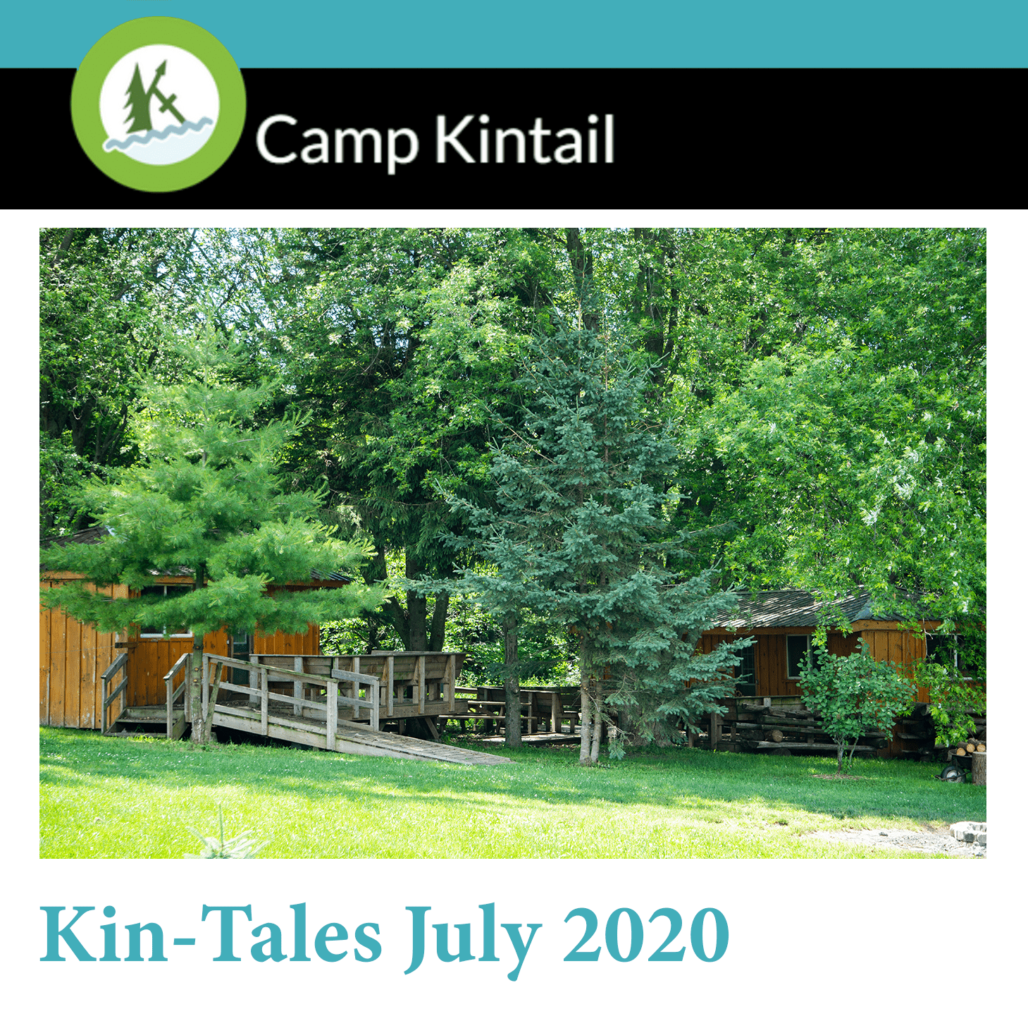 Title Text: Kin-Tales July 2020. Image: Trees in front of Tir Na Nog cabins.