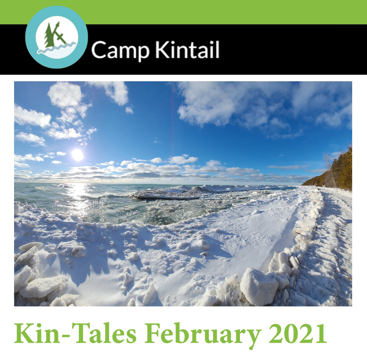 Title Text: Kin-Tales February 2021. Image: Snowy and icy waterfront with blue sky and sun