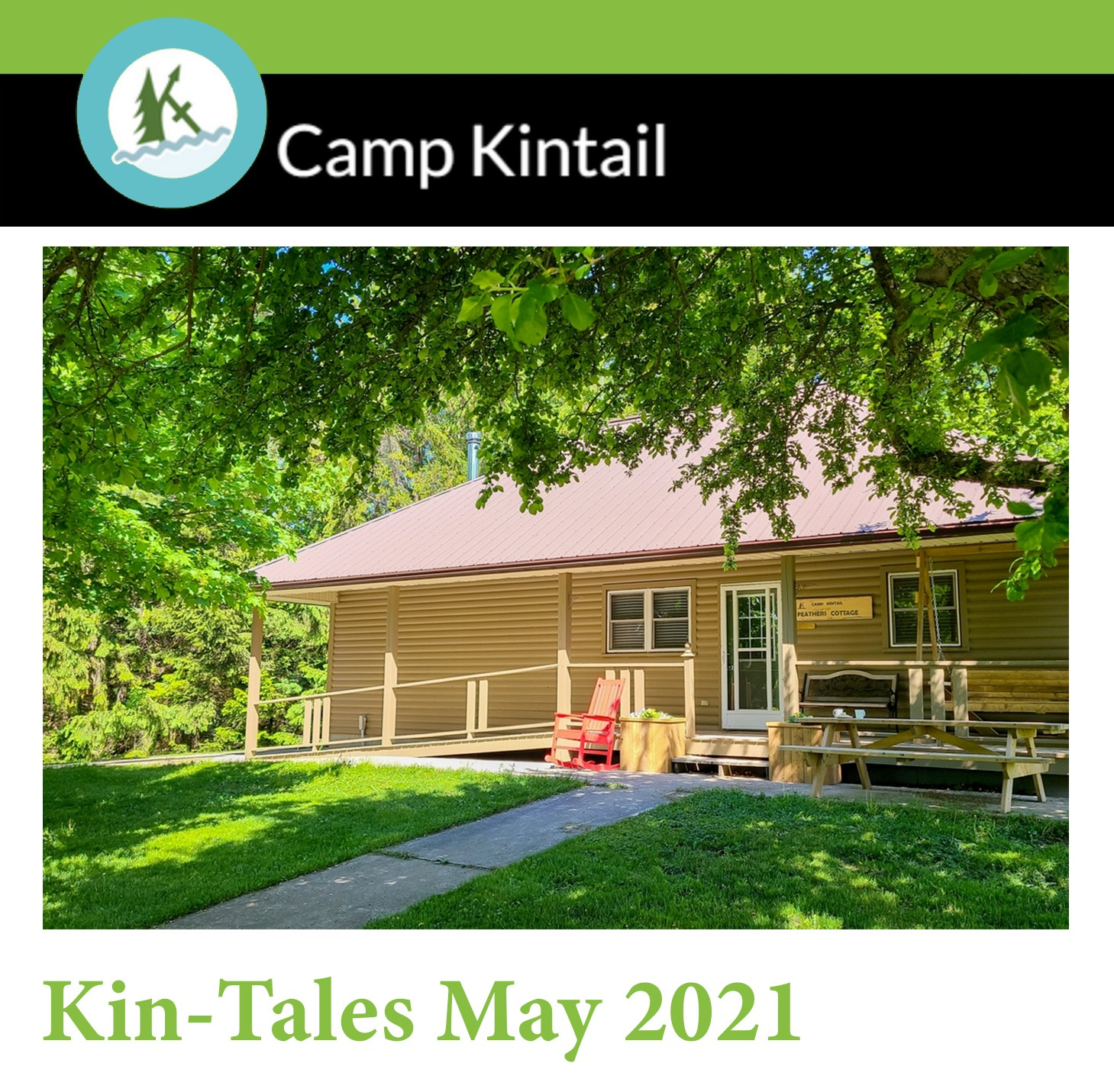 Title Text: Kin-Tales May 2021. Image: Feathers cottage with green trees.