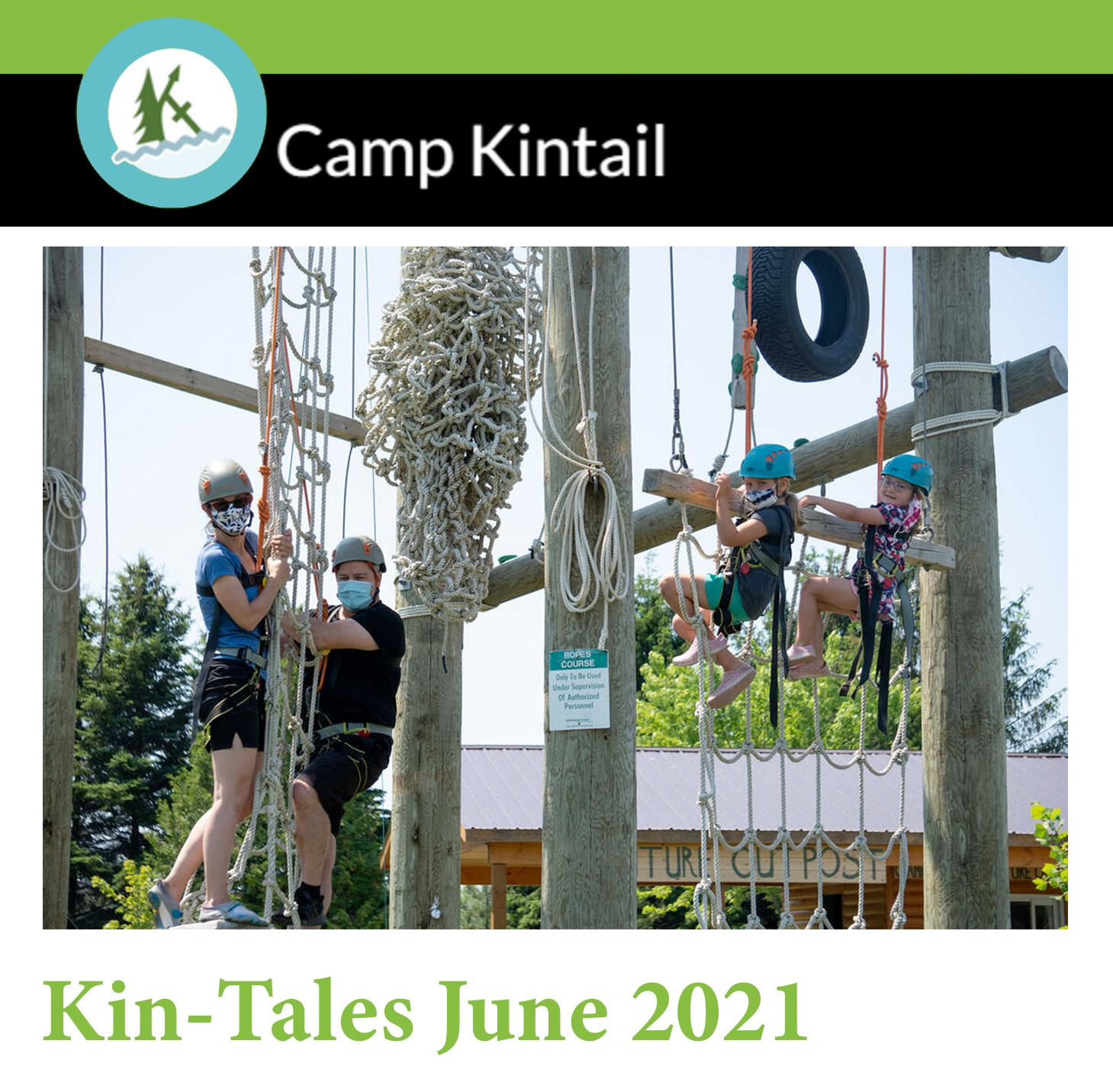 Title Text: Kin-Tales July 2021. Image: A family smiles on the high ropes course.
