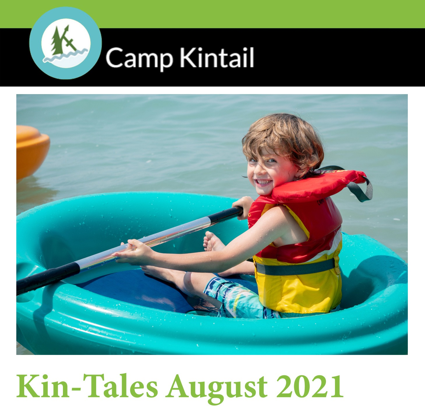 Title Text: Kin-Tales August 2021. Image: A child in a lifejacket smiles in a corcl.